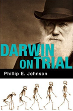 Darwin on Trial (2nd ed., 1993)  by Phillip E. Johnson