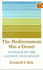 The Mediterranean was a Desert  by Dr. Kenneth Hsu